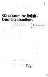 Tractatus de spiritualibus ascensionibus: Daran: David de Augusta: De exterioris et interioris hominis compositione Ausz. Lib. 2, Kap. 1 De quattuor in quibus incipientes deo servire debent esse cauti