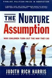 The Nurture Assumption Book PDF