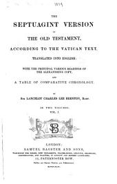 The Septuagint Version of the Old Testament: Volume 1