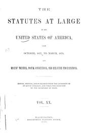 United States Statutes at Large: Containing the Laws and Concurrent Resolutions ... and Reorganization Plan, Amendment to the Constitution, and Proclamations, Volume 20