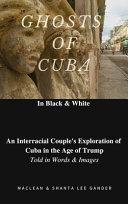 Ghosts of Cuba