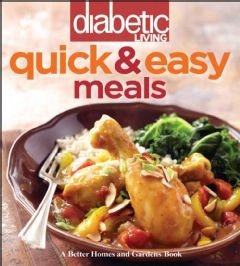 Diabetic Living Quick   Easy Meals PDF