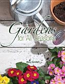 Gardens for All Seasons