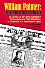 William Palmer: The Rugeley Poisoner Collection