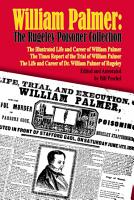 William Palmer  The Rugeley Poisoner Collection PDF