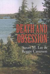 Death And Obsession Book PDF