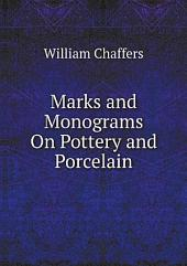 Marks and Monograms On Pottery and Porcelain