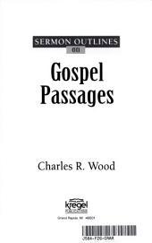 Sermon Outlines on Gospel Passages