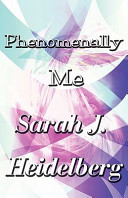 Phenomenally Me