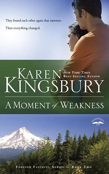 Download A Moment of Weakness Book