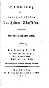 F. v. Schillers sämmtliche Werke: Wallenstein, ein dramatisches Gedicht