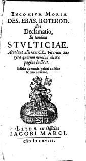 Moriae encomium: acced. aliorum clarorum virorum satirae