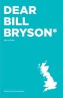 Dear Bill Bryson  Footnotes from a Small Island PDF