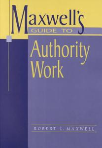 Maxwell s Guide to Authority Work Book