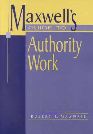 Maxwell s Guide to Authority Work PDF