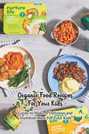 Organic Food Recipes For Your Kids