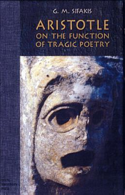 Aristotle on the Function of Tragic Poetry PDF