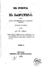 El Poeta y el banquero: escenas contemporáneas de la revolucion española