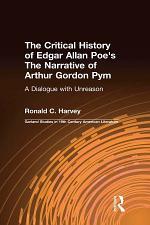 The Critical History of Edgar Allan Poe's The Narrative of Arthur Gordon Pym