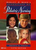 Whaley & Wong's Essentials of Pediatric Nursing