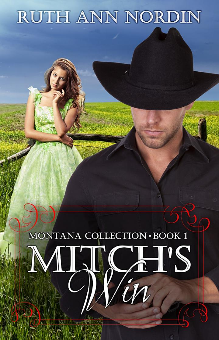 Mitch's Win (a historical western romance)