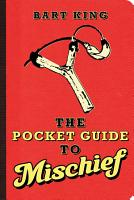 The Pocket Guide to Mischief PDF