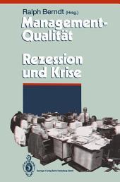 Management-Qualität contra Rezession und Krise