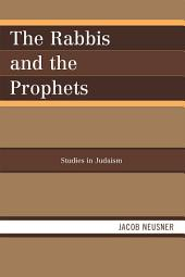The Rabbis and the Prophets