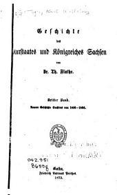 Geschichte des kurstaates un königreiches Sachsen: bd. Neuere geschichte Sachsens von 1806-1866