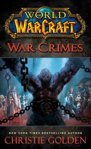 World of Warcraft  War Crimes Book