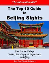 Top 10 Guide to Beijing Sights