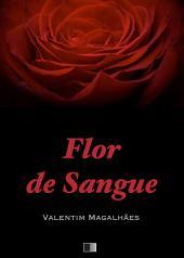 Flor de Sangue