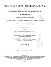 Encyclopaedia Metropolitana: Or Universal Dictionary of Knowledge ... Comprising the Twofoldadvantage of a Philosophical and an Alphabetical Arrangement, with Appropriate Engravings
