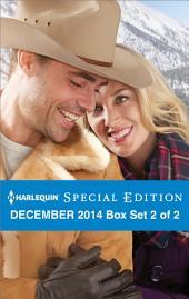 Harlequin Special Edition December 2014 - Box Set 2 of 2: A Bravo Christmas Wedding\A Very Maverick Christmas\A Texas Rescue Christmas