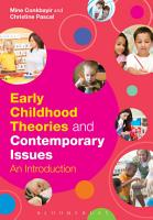 Early Childhood Theories and Contemporary Issues PDF