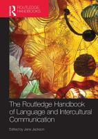The Routledge Handbook of Language and Intercultural Communication PDF