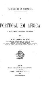 Portugal em Africa: a questão colonial--o conflicto anglo-portuguez