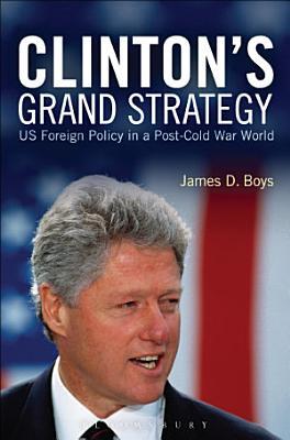 Clinton s Grand Strategy