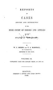 Reports of Cases Argued and Determined in the High Court of Errors and Appeals for the State of Mississippi: Volume 9