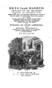Reis naar Madrid, gedaan in de maanden augustus en september 1826: behelzende een staatkundig-wijsgeerig overzigt van de zeden en gebruiken der Spanjaarden, alsmede van de gewigtige, in Spanje plaats gehad hebbende gebeurtenissen, voornamelijk met betrekking tot den tegenwoordigen toestand van zaken in Europa en Zuid-Amerika