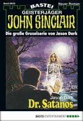 John Sinclair Gespensterkrimi - Folge 03: Dr. Satanos