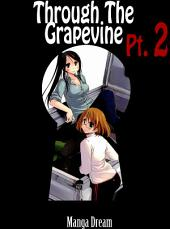 Through The Grapevine: Part 2