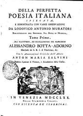 Della perfetta poesia italiana spiegata, e dimostrata con varie osservazioni: Volume 1