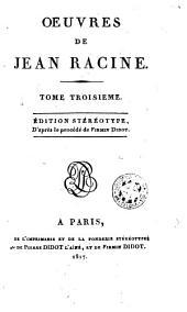 Oeuvres de Racine, 3: Volume5