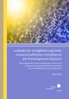 Lexikalische Textgliederung beim wissenschaftlichen Schreiben in der Fremdsprache Deutsch PDF