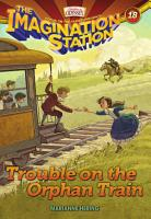 Trouble on the Orphan Train PDF