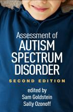 Assessment of Autism Spectrum Disorder  Second Edition PDF