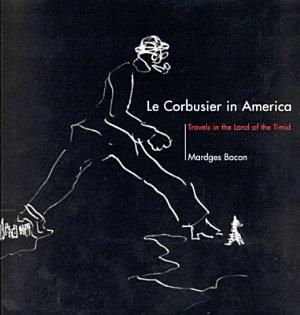 Le Corbusier in America