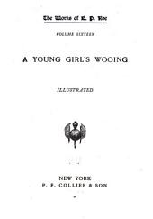 Works: A young girl's wooing