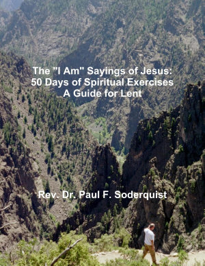 The  I Am  Sayings of Jesus  50 Days of Spiritual Exercises   A Guide for Lent